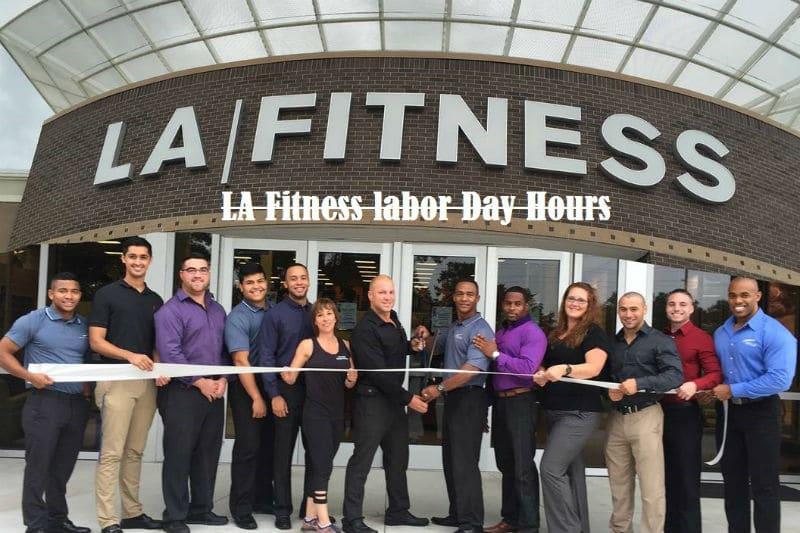 LA fitness labor day hours