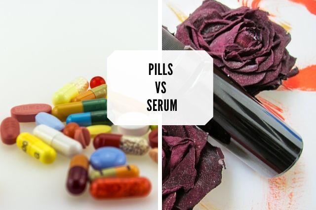 pills vs serum